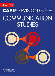 CAPE Communication Studies Revision Guide - Natalee Cole,Brenda Lee Browne - cover