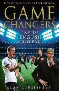 Ebook in inglese Game Changers Curbishley, Alan