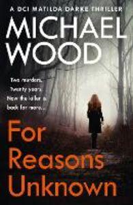Foto Cover di For Reasons Unknown, Ebook inglese di Michael Wood, edito da HarperCollins Publishers