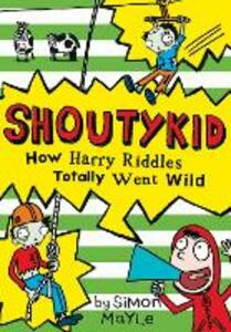 How Harry Riddles Totally Went Wild - Simon Mayle - cover