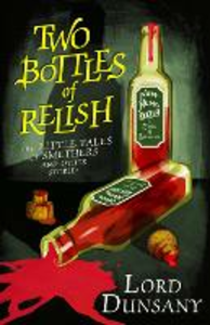 Ebook in inglese Two Bottles of Relish Dunsany, Lord