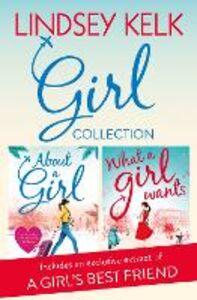 Ebook in inglese Lindsey Kelk Girl Collection: About a Girl, What a Girl Wants Kelk, Lindsey
