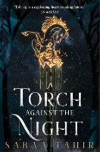 Ebook in inglese A Torch Against the Night Tahir, Sabaa
