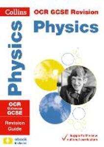 OCR Gateway GCSE 9-1 Physics Revision Guide - Collins GCSE - cover
