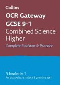OCR Gateway GCSE 9-1 Combined Science Higher All-in-One Revision and Practice - Collins GCSE - cover