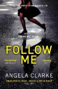 Ebook in inglese Follow Me Clarke, Angela