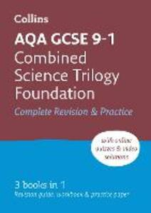 AQA GCSE 9-1 Combined Science Trilogy Foundation All-in-One Revision and Practice - Collins GCSE - cover