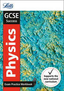 GCSE 9-1 Physics Exam Practice Workbook, with Practice Test Paper - Letts GCSE - cover