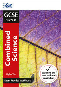 GCSE 9-1 Combined Science Higher Exam Practice Workbook, with Practice Test Paper - Letts GCSE - cover