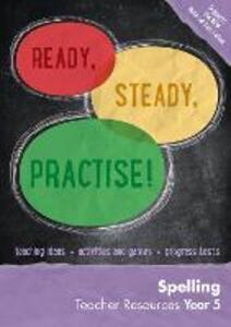 Year 5 Spelling Teacher Resources: English KS2 - Keen Kite Books - cover