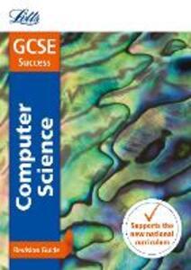 GCSE 9-1 Computer Science Revision Guide - Letts GCSE - cover