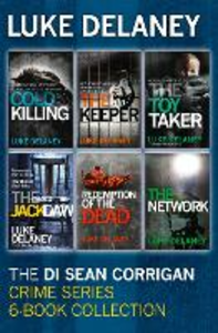 Ebook in inglese DI Sean Corrigan Crime Series: 6-Book Collection: Cold Killing, Redemption of the Dead, The Keeper, The Network, The Toy Taker and The Jackdaw Delaney, Luke