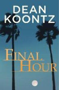 Ebook in inglese Final Hour Koontz, Dean