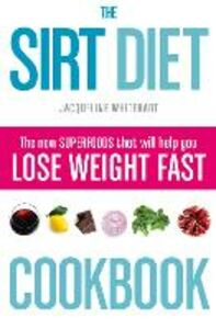 Ebook in inglese The Sirt Diet Cookbook Whitehart, Jacqueline