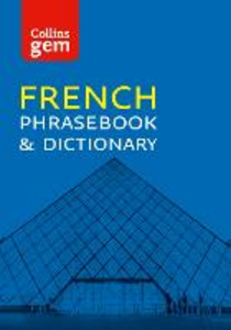 Ebook in inglese Collins Gem French Phrasebook and Dictionary Dictionaries, Collins