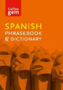 Foto Cover di Collins Gem Spanish Phrasebook and Dictionary, Ebook inglese di Collins Dictionaries, edito da HarperCollins Publishers
