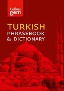 Foto Cover di Collins Gem Turkish Phrasebook and Dictionary, Ebook inglese di Collins Dictionaries, edito da HarperCollins Publishers