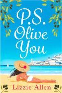 Foto Cover di PS Olive You, Ebook inglese di Lizzie Allen, edito da HarperCollins Publishers