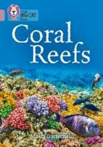 Coral Reefs: Band 18/Pearl - Moira Butterfield - cover