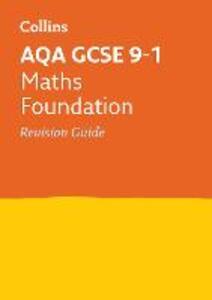 AQA GCSE 9-1 Maths Foundation Revision Guide - Collins GCSE - cover