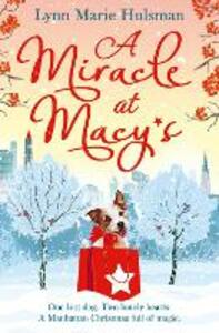 A Miracle at Macy's: There'S Only One Dog Who Can Save Christmas - Lynn Marie Hulsman - cover