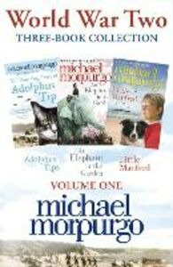 Ebook in inglese World War Two Collection: The Amazing Story of Adolphus Tips, An Elephant in the Garden, Little Manfred Morpurgo, Michael