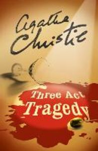 Libro in inglese Three Act Tragedy  - Agatha Christie