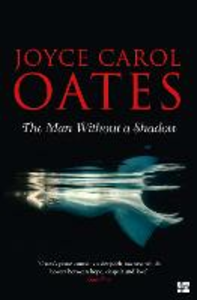 Ebook in inglese The Man Without a Shadow Oates, Joyce Carol