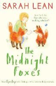 Foto Cover di The Midnight Foxes, Ebook inglese di Sarah Lean, edito da HarperCollins Publishers