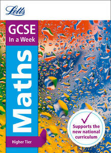 GCSE 9-1 Maths Higher In a Week - Letts GCSE,Fiona Mapp - cover
