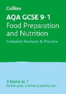 AQA GCSE 9-1 Food Preparation and Nutrition All-in-One Revision and Practice - Collins GCSE,Fiona Balding,Kath Callaghan - cover