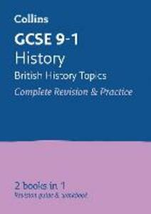 GCSE 9-1 History - British All-in-One Revision and Practice - Collins GCSE - cover