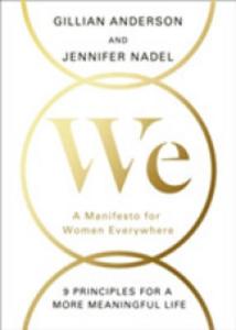 Libro inglese We: A Manifesto for Women Everywhere Gillian Anderson , Jennifer Nadel