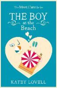 Foto Cover di The Boy at the Beach, Ebook inglese di Katey Lovell, edito da HarperCollins Publishers