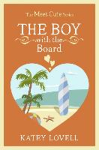 Ebook in inglese The Boy with the Board Lovell, Katey