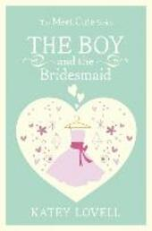 The Boy and the Bridesmaid