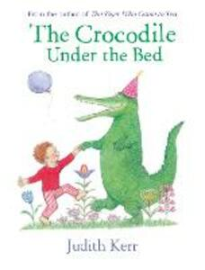 The Crocodile Under the Bed - Judith Kerr - cover