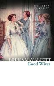 Ebook in inglese Good Wives Alcott, Louisa May