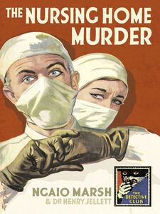 Foto Cover di The Nursing Home Murder, Ebook inglese di Stella Duffy,Ngaio Marsh, edito da HarperCollins Publishers