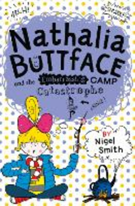 Ebook in inglese Nathalia Buttface and the Embarrassing Camp Catastrophe Smith, Nigel