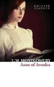 Foto Cover di Anne of Avonlea, Ebook inglese di Lucy Maud Montgomery, edito da HarperCollins Publishers
