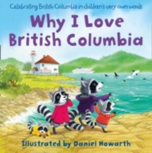 Why I Love British Columbia - cover