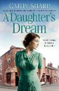 Foto Cover di A Daughter's Dream, Ebook inglese di Cathy Sharp, edito da HarperCollins Publishers