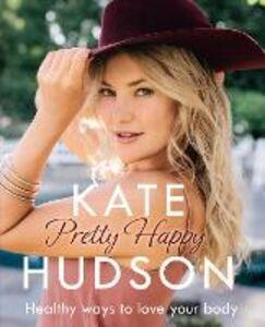 Ebook in inglese Pretty Happy Hudson, Kate