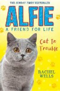 Foto Cover di Alfie Cat In Trouble, Ebook inglese di Rachel Wells, edito da HarperCollins Publishers