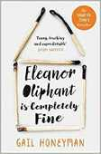 Libro in inglese Eleanor Oliphant is Completely Fine: Debut Sunday Times Bestseller and Costa First Novel Book Award Winner 2017 Gail Honeyman