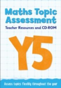 Year 5 Maths Topic Assessment: Teacher Resources and CD-ROM: Maths KS2 - Keen Kite Books,Caroline Fawcus - cover