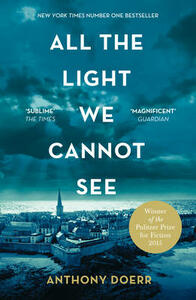 All the Light We Cannot See - Anthony Doerr - cover