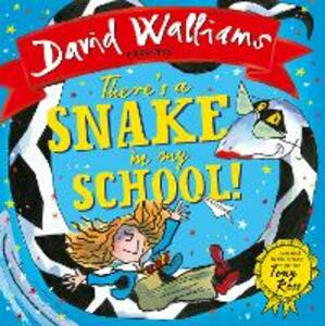 There's a Snake in My School! - David Walliams - cover
