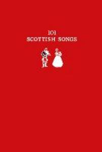 Ebook in inglese 101 Scottish Songs Buchan, Norman